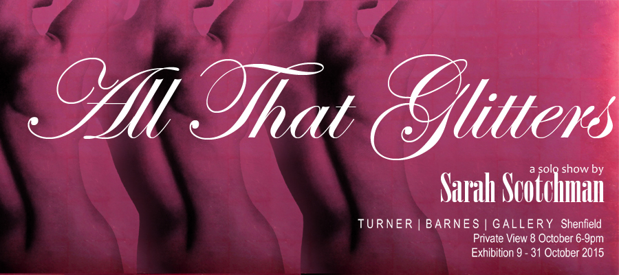 Sarah Scotchman_All That Glitters_ Banner